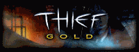 Thief Gold: The Dark Project